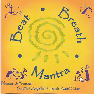 Beat, Breath and Mantra