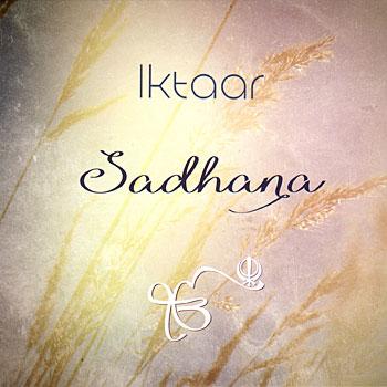 Iktaar - Sadhana