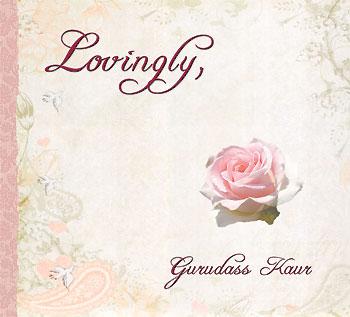 Lovingly - Gurudass Kaur