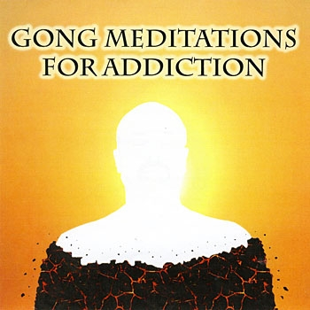 Gong Meditations for Addiction