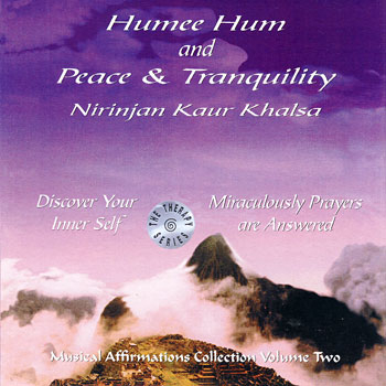Humee Hum & Peace and Tranquility
