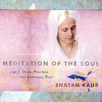 Jap Ji - Meditation of the Soul