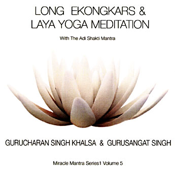 Long Ekongkars & Laya Yoga