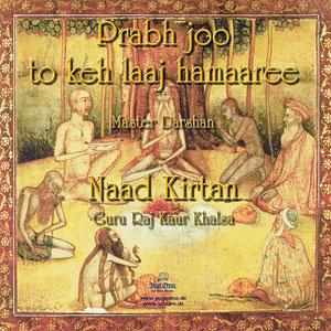 Prabh Joo & Naad Kirtan