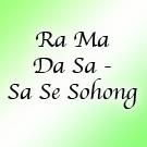 Ra Ma Da Sa - Sa Se Sohong