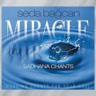 Miracle Sadhana Chants