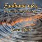 Sadhana 1985 - Guru Dass