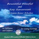 Bountiful Blissful & Say Saraswati