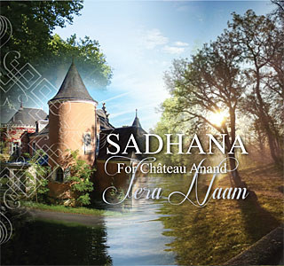 Sadhana for Chateau Anand