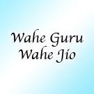 Wahe Guru Wahe Jio