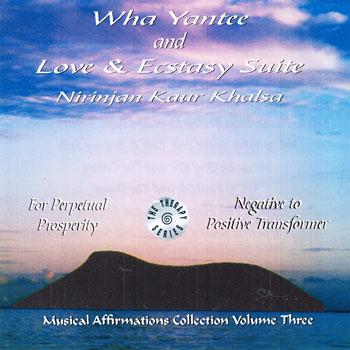 Wha Yantee + Love & Ecstasy Suite