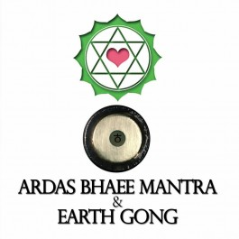 Ardas Bhaee Mantra & Earth Gong - Mark Swan komplett