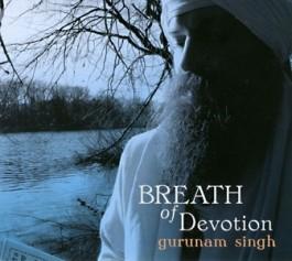 Breath of Devotion - Gurunam Singh Khalsa komplett