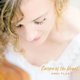Cavern of the Heart - Andi Flax komplett