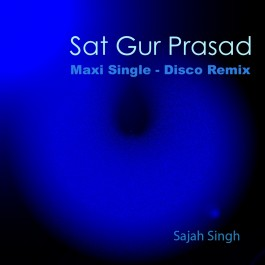 Sat Gur Prasad - Sajah Singh komplett