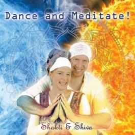 Dance and Meditate - Shakti & Shiva komplett