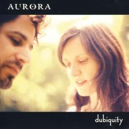 Dubiquity - Aurora komplett