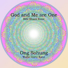 God and Me are One - Bibi Bhani Kaur, Wahe Guru Kaur