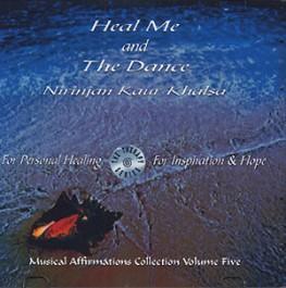 Heal Me - Nirinjan Kaur Khalsa