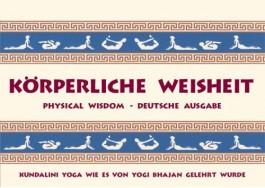 Kundalini Yoga Meditation: Chakras, Weisheit des Körpers und Heilung