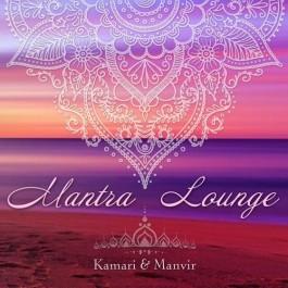 Mantra Lounge - Kamari & Manvir  komplett