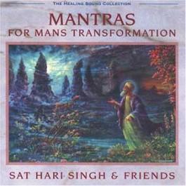 Mantras for (Wo) Man's Transformation - Sat Hari Singh komplett