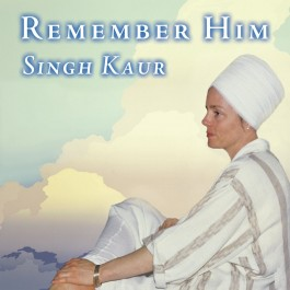Remember Him - Singh Kaur komplett