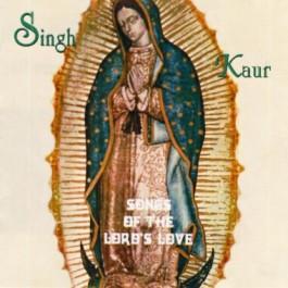 Songs of the Lord's Love - Singh Kaur komplett