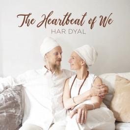 The Heartbeat of We - Har Dyal komplett