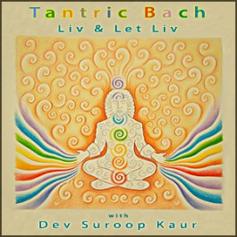 Bach Guru Ram Das - Prelude in C Minor - Liv & Let Liv with Dev Suroop Kaur