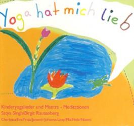 Yoga hat mich lieb - Satya Singh & Birgit Rautenberg