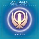 Adi Shakti - Guru Dass Singh&Kaur