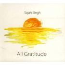 All Gratitude - Sajah Singh komplett