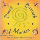 - Beat, Breath & Mantra - Dharm Singh & Friends