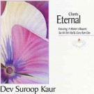 Chants Eternal - Feat. a Master's Request  - Dev Suroop Kaur CD komplett
