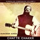 Chattr Chakkr Meditation – extended version - Gurunam Singh
