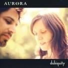 - Dubiquity - Aurora CD komplett