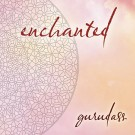 - Enchanted - Gurudass CD komplett