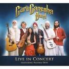 GuruGanesha Band: Live in Concert - Guru Ganesha Band komplett