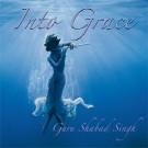 Into Grace - Guru Shabad Singh komplett