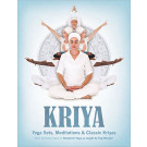 Kriya - Yoga Sets, Meditations & Classic Kriyas - eBook