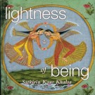 - Lightness of Being - Satkirin Kaur CD komplett