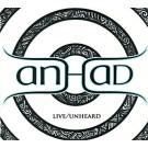 Live Unheard - Anhad  komplett