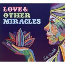 Love & Other Miracles - Sat Purkh Kaur komplett