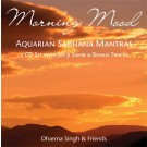 Morning Mood - Sadhana - Dharma Singh & Friends CD 1 - komplett