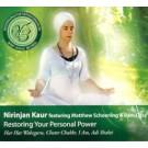 Restoring Your Personal Power - Nirinjan Kaur komplett