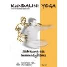 Praxisbuch Kundalini Yoga - Stärkung des Immunsystems, Band 4 - eBook