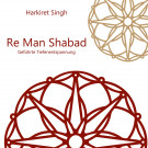 Re Man Relaxation: Live A Capella - Harkiret Singh komplett