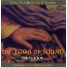 Relaxation - Mata Mandir Singh & Friends komplett