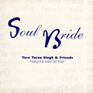 Soul Bride - Tarn Taran Singh komplett